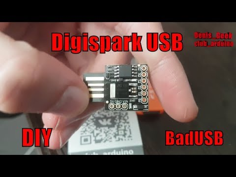 Digispark начало работы Atiny85 или на что способна маленька платка BadUSB хацкеры
