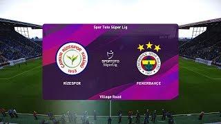 PES 2020   Rizespor vs Fenerbahce - Turkey Super Lig   29 December 2019   Full Gameplay HD