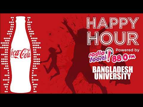 Coca-Cola Happy Hour-Powered By Radio Foorti:Bangladesh University