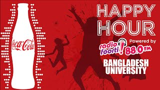 Coca-Cola Happy Hour-Powered By Radio Foorti:Bangladesh University