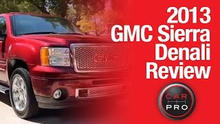TEST Drive: 2013 GMC Sierra Denali Review