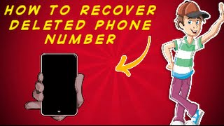 how to recover deleted phone numbers