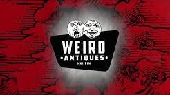Weird antiques lyhytelokuva