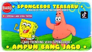 Ampun Bang Jago Versi Spongebob Squarepants Terbaru Full Dance Spongebob Squarepants