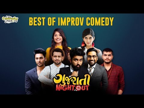 IMPROV COMEDY ft.  Shu Thayu? || Gujarati Night Out 2018 || The Comedy Factory