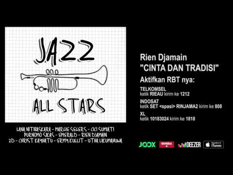 RIEN DJAMAIN - Cinta Dan Tradisi (Jazz All Stars - Audio Version)