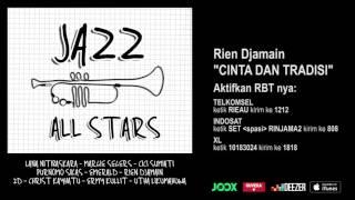 Download Lagu RIEN DJAMAIN - Cinta Dan Tradisi (Jazz All Stars - Audio Version) mp3