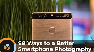 99 Tips to Improve Smartphone Photography