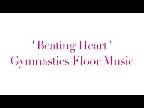 Beating Heart Gymnastics Floor Music
