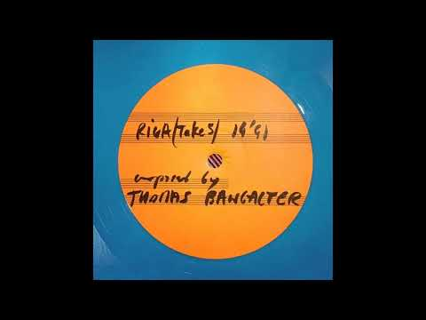 Thomas Bangalter (Daft Punk) - Riga (Take 5) (Extended Version) [Remaster/Cleanup Up by Daftworld] Mp3