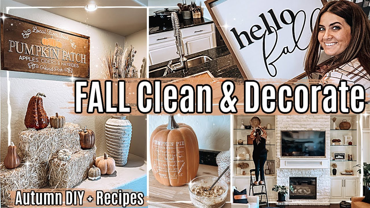 🍂 FALL CLEAN + DECORATE WITH ME 2021 :: Cleaning Motivation & Fall Decorating Ideas + Recipes & DIY