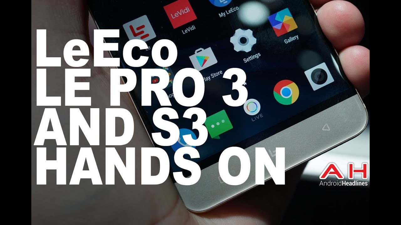 LeEco Le Pro 3 and Le S3 Hands On - Leeco Tv Warranty