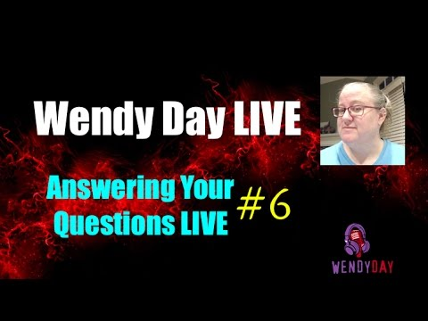 LIVE With Wendy Day #006 | Answering Your Questions Live