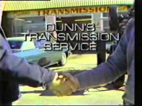 Dunn's Transmission Service Classic Commercials
