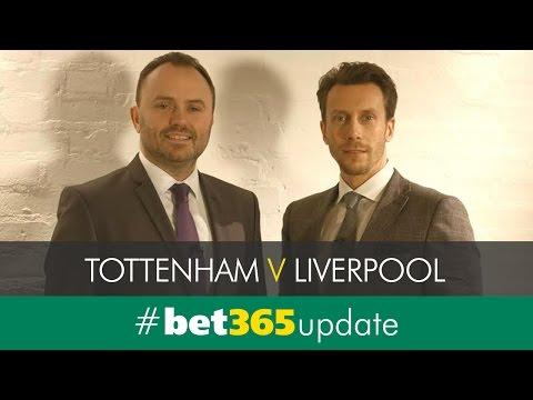 Tottenham v Liverpool Saturday 27th August #bet365update