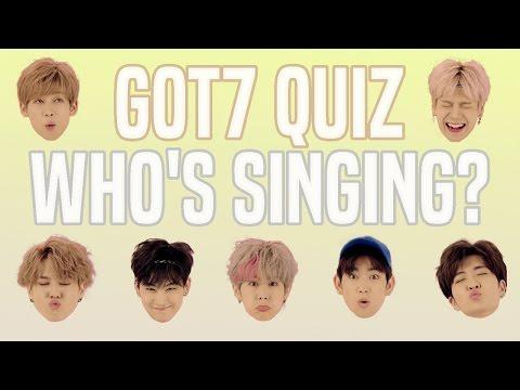 GOT7 QUIZ: WHO IS SINGING?