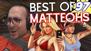 BEST OF MATTEOHS #97 | Twitch moments