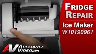Refrigerator Diagnostic & repair Ice Maker - Whirlpool, Maytag, Roper, Amana, Kenmore # W10190961