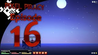 Pixel Piracy Episode 16: Captain Frksience Ez (Part 2)