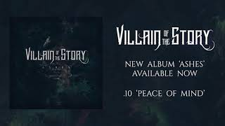 Villain of the Story - Peace of Mind (Official Audio)