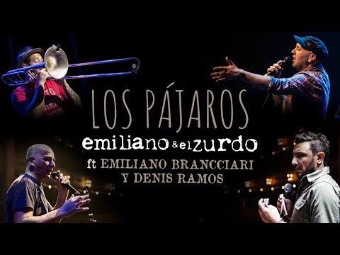 """Emiliano y el Zurdo """" Los Pájaros"""" con Emi Brancciari y Denis Ramos"""