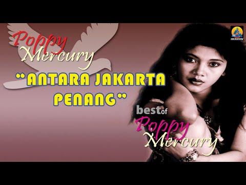 Poppy Mercury - Antara Jakarta Penang (Karaoke)