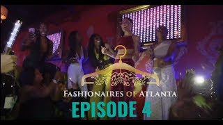 Fashionaires of Atlanta- Episode 4- Model Mayhem - IG: @fashionairesatl #FOATL