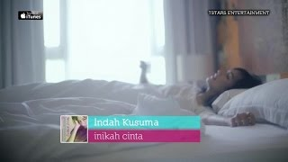 Indah Kusuma - Inikah Cinta (Official Music Video - HD)