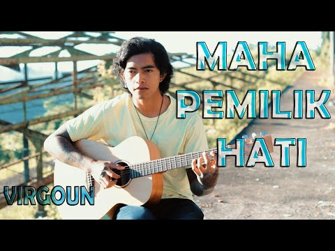Virgoun with Last Child - Maha Pemilik Hati  cover fingerstyle acoustic guitar D.AW