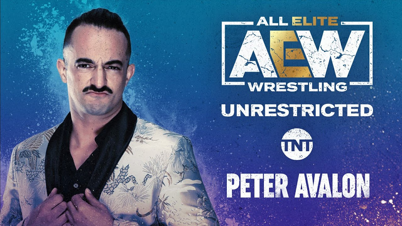 Peter Avalon | AEW Unrestricted Podcast