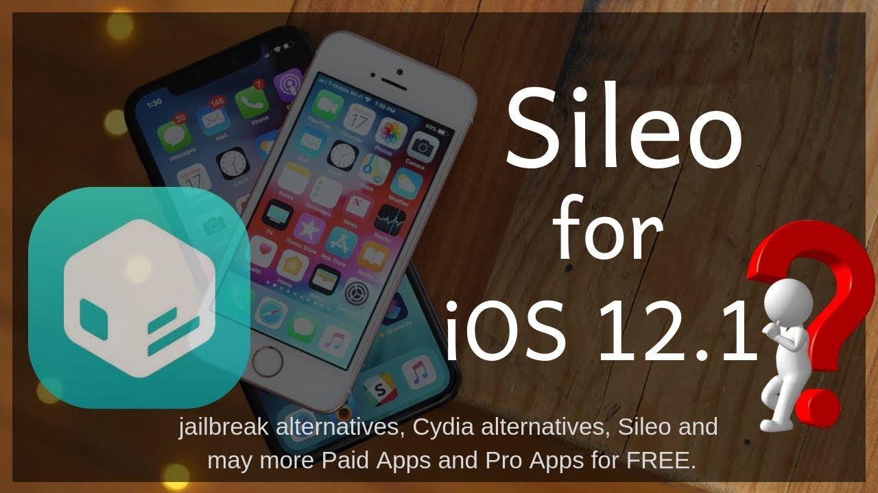 Install Sileo on iOS 12 1? [No Jailbreak Required]