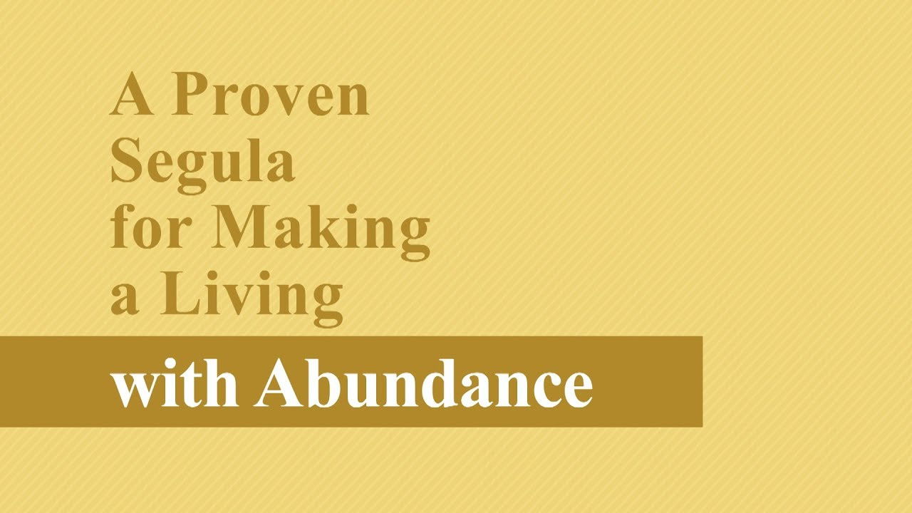 """""""A Moment of Light"""" - A Proven Segula for Making a Living with Abundance!"""