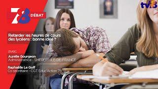 7/8 Le débat. Retarder le début des cours au lycée : une bonne idée ?