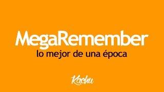 MegaRemember / Lo mejor de una época / Sonido Remember 2000 - 2004