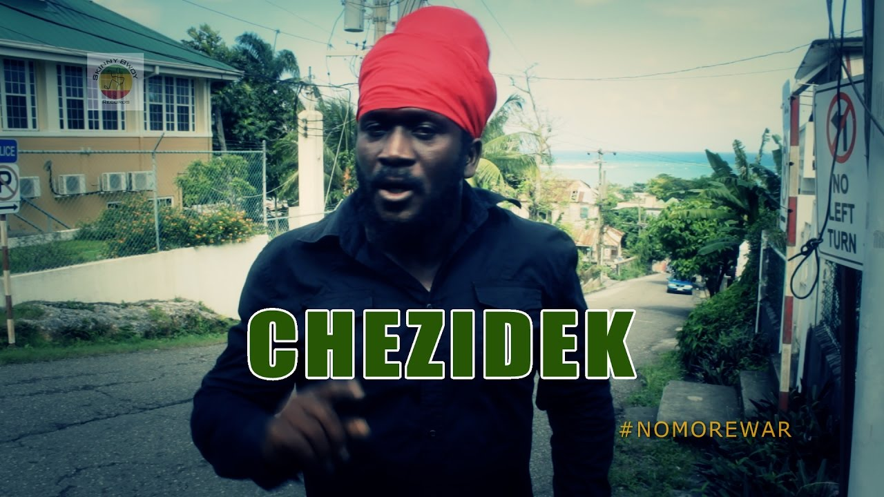 Chezidek – No More War (Official Video 2017)