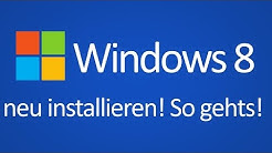 TTT - Windows 8 neu installieren (z.B. von CD, DVD, USB Stick)