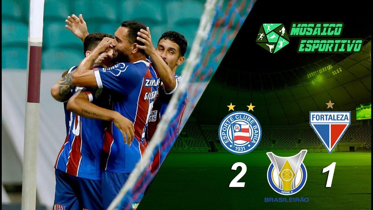 Série A:  Melhores momento Bahia 2 x 1 Fortaleza