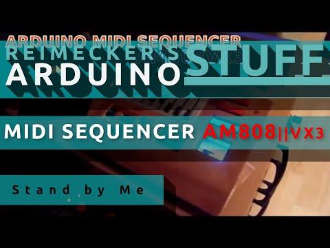 Arduino Midi Sequencer AM808 VX3 - Stand By Me (Roland Sound Canvas 155)
