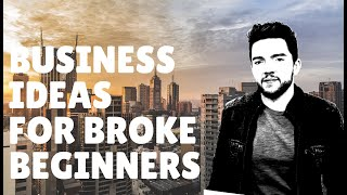 8 Business  deas for Beginners with No Money 2020