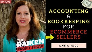 Accounting & Bookkeeping For Beginners With Anna Hill