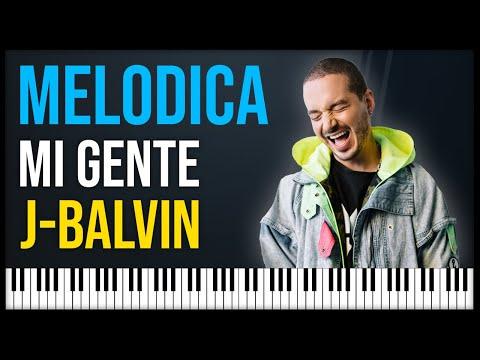Como Tocar: Mi Gente - J Balvin [ MELODICA ][ TUTORIAL ][ NOTAS ]