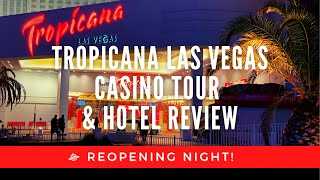 Tropicana Las Vegas Casino Tour & Hotel Review Reopening Night - Nostalgia Overload, But Not Perfect
