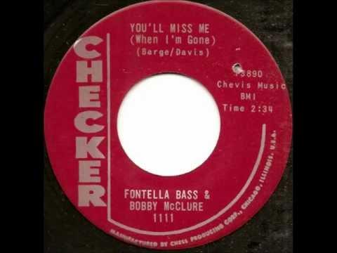 Fontella Bass & Bobby McClure   You'll Miss Me When I'm Gone