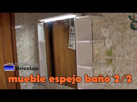C mo hacer un mueble con espejo para el ba o 2 2 youtube for Mueble con espejo para bano