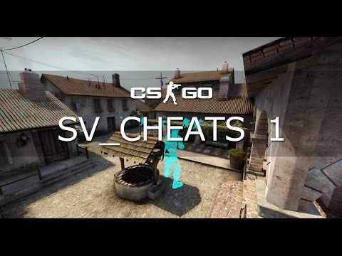 CS:GO - Sv_cheats 1 Commands