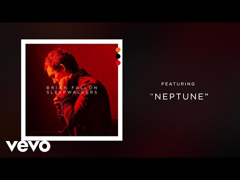 Brian Fallon - Neptune (Audio)