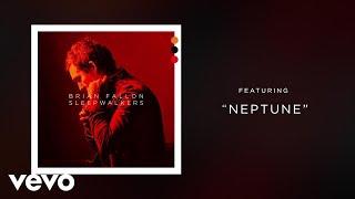 Brian Fallon - Neptune (Audio)
