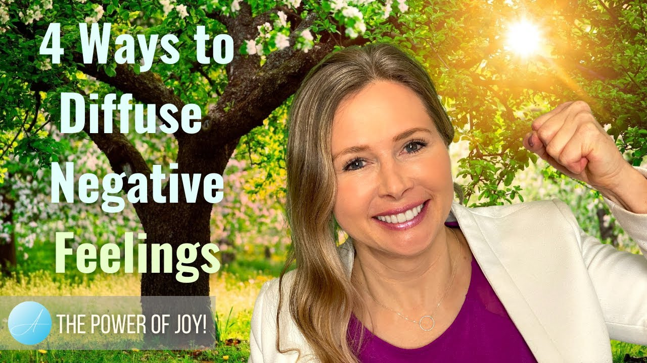 4 Ways to Diffuse Negative Feelings