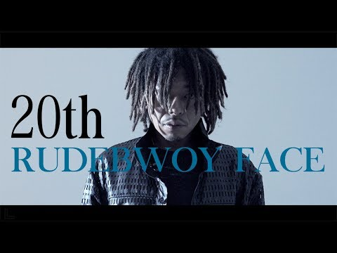 20th - RUDEBWOY FACE [OFFICIAL VIDEO]