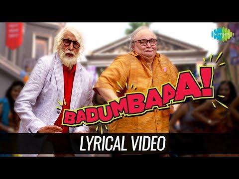 Badumbaaa - Zumba Zumba | Lyrical | 102 Not Out | Amitabh Bachchan | Rishi Kapoor
